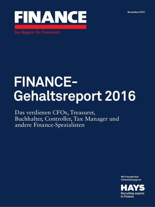Mit freundlicher Unterstützung von Das verdienen CFOs, Treasurer, Buchhalter, Controller, Tax Manager und andere Finance-S...