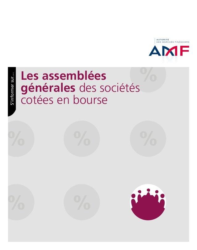 Les assemblées générales des sociétés cotées en bourse S'informersur…