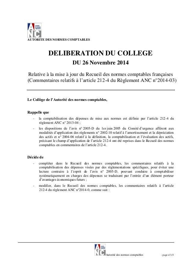 Autorité des normes comptables - page n°1/3 AUTORITE DES NORMES COMPTABLES DELIBERATION DU COLLEGE DU 26 Novembre 2014 Rel...