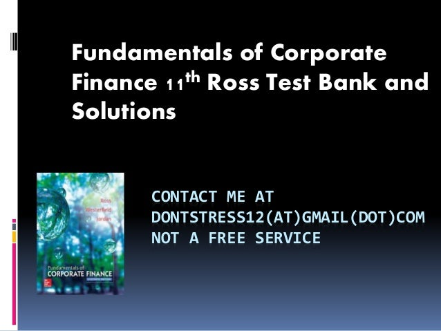 Fundamentals of Corporate Finance 11th Edition Ross Solutions Manual