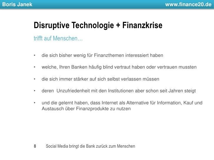 Disruptive Technologie + Finanzkrise <br />trifft auf Menschen…<br />die sich bisher wenig für Finanzthemen interessiert h...