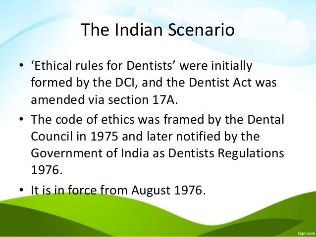 dental ethics Online journal of health ethics volume 8|issue 2 article 3 ethical issues in modern day dental practice shivani mathur mds, phd government dental college, shivani_bds@rediffmailcom.