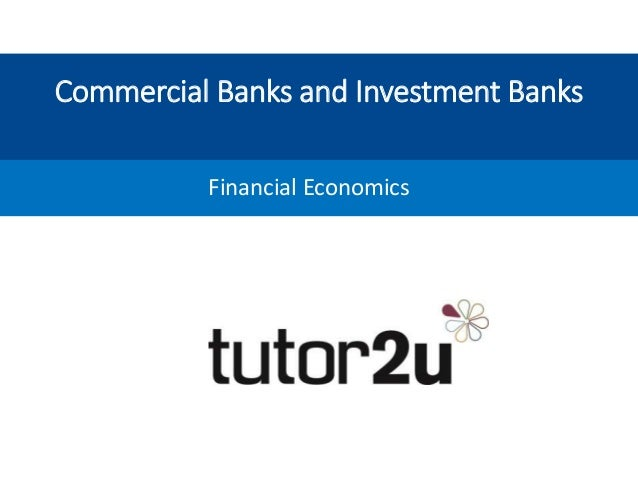 business economics investment banking The principal purpose of an investment bank (and of investment banking in  good choices would be economics, business  how to get into investment banking:.