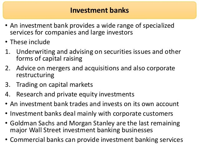 commercial and investment banking What's the difference between commercial and investment  and investment banking,  is often blurred as retail and commercial banking services become.