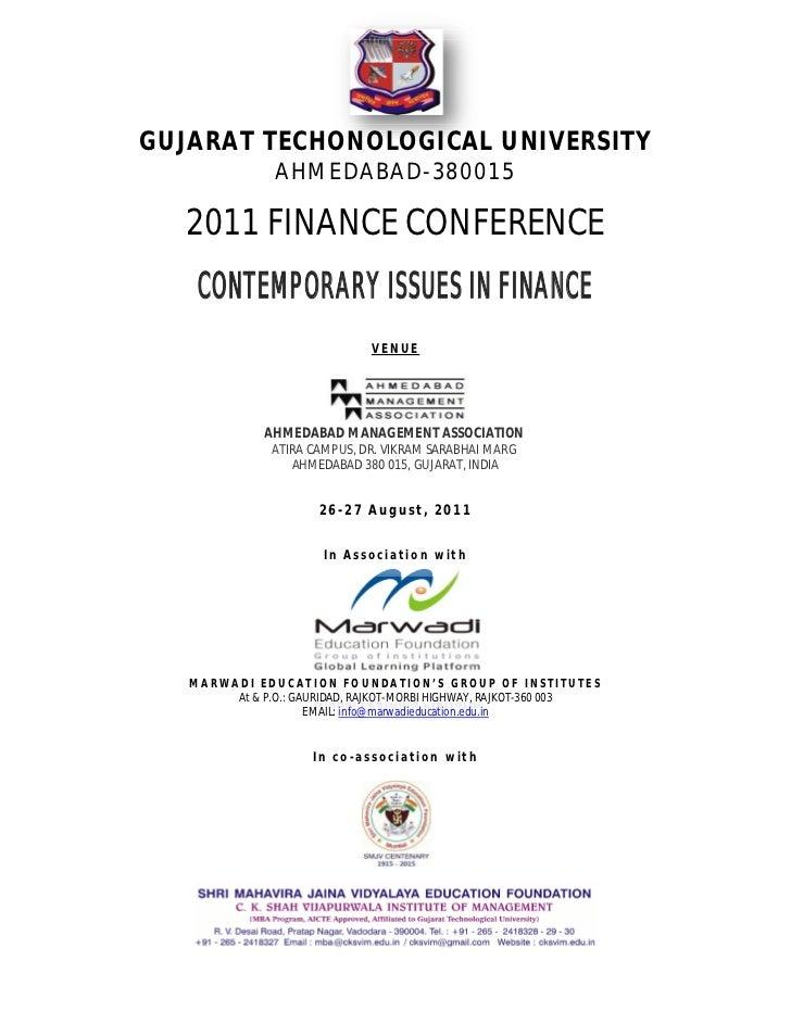 GUJARAT TECHONOLOGICAL UNIVERSITY                AHMEDABAD 380015                AHMEDABAD-   2011 FINANCE CONFERENCE    C...