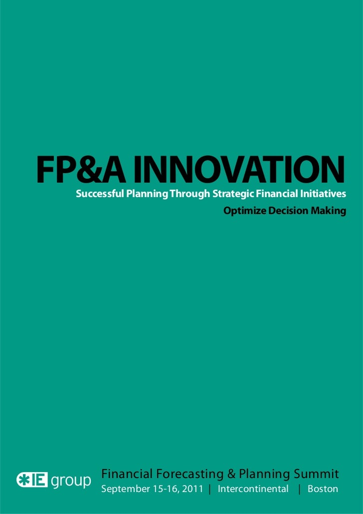 FP&A INNOVATION Successful Planning Through Strategic Financial Initiatives                                 Optimize Decis...