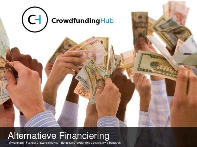 @kleverlaan | Founder CrowdfundingHub – European Crowdfunding Consultancy & Research Alternatieve Financiering