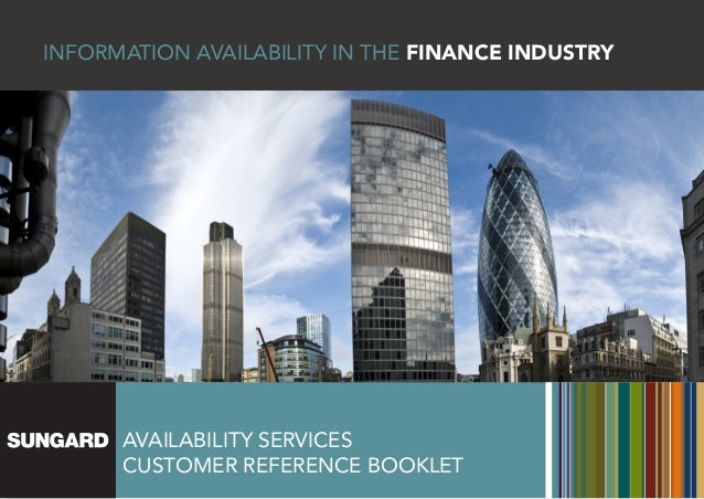 Information availability IN THE FINANCE INDUSTRY      Availability Services      CUSTOMER REFERENCE BOOKLET
