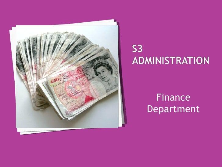 <ul><li>Finance Department </li></ul>