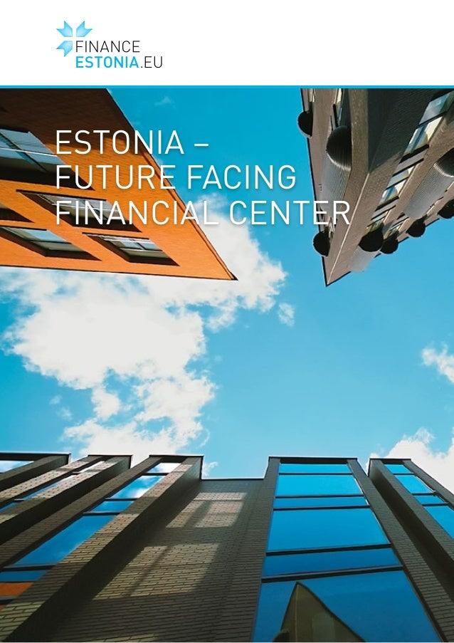 ESTONIA – FUTURE FACING FINANCIAL CENTER