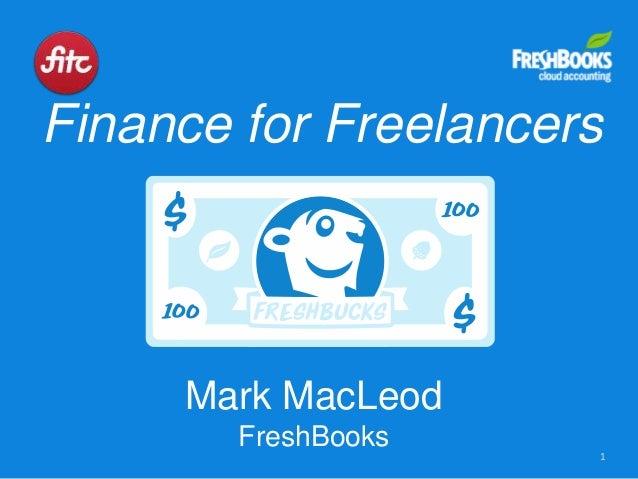 Finance for Freelancers 1 Mark MacLeod FreshBooks