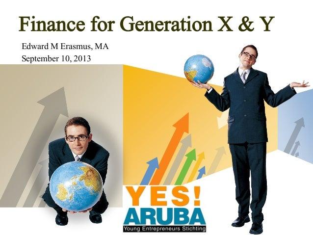 LOGO Edward M Erasmus, MA September 10, 2013 Finance for Generation X & Y