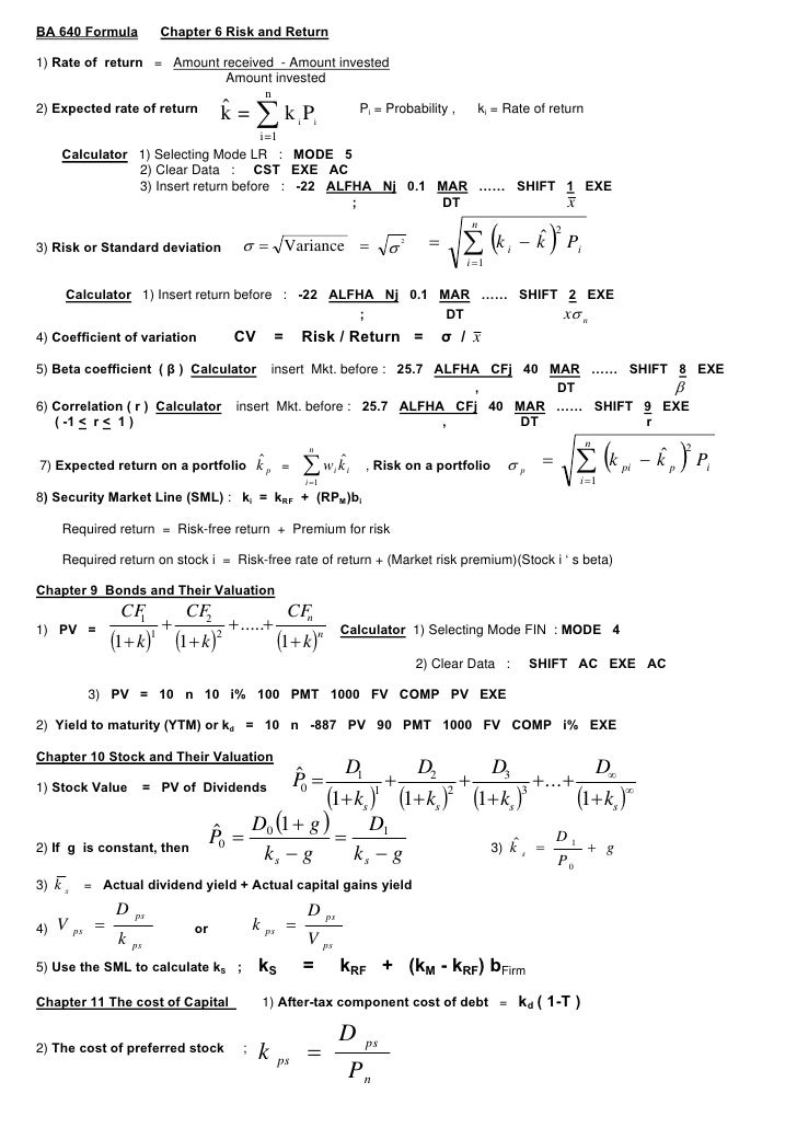BA 640 Formula              Chapter 6 Risk and Return  1) Rate of return = Amount received - Amount invested              ...