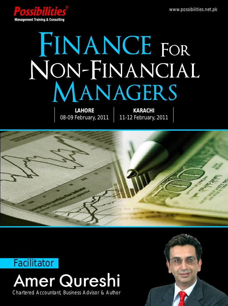 finance for managers Comprehensive program of finance for the non-finance managers finance for the non-finance managers the ability to effectively read financial reports and data is crucial to the.