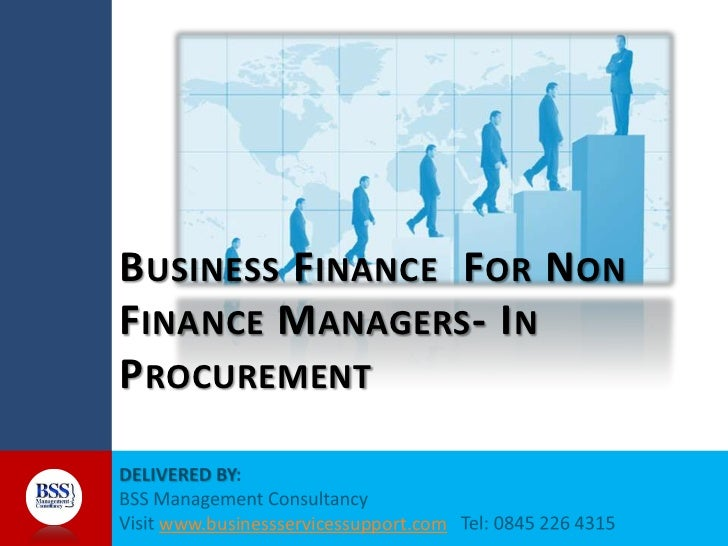 B USINESS F INANCE F OR N ONF INANCE M ANAGERS - I NP ROCUREMENT  www.businessservicessupport.com