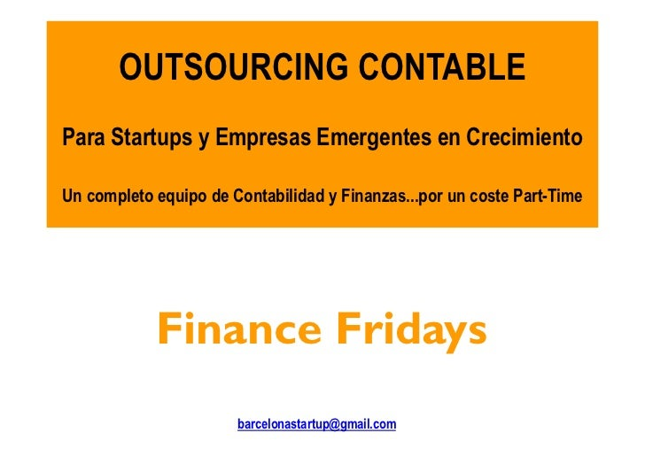 OUTSOURCING CONTABLEPara Startups y Empresas Emergentes en CrecimientoUn completo equipo de Contabilidad y Finanzas...por ...