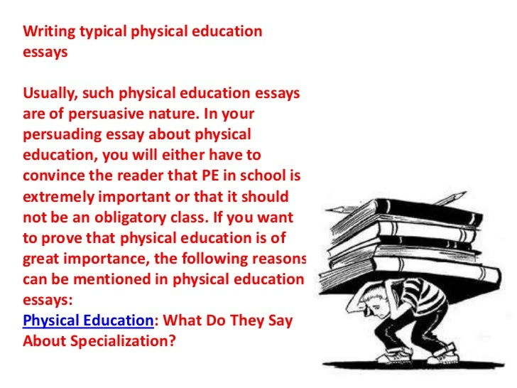 essay on physical education why its important Many job seekers ask why education is important for your career, particularly in the healthcare industry, and whether it can have an overall impact on your quality of life you may find yourself passed over for a job in favor of an applicant who has a degree or more education, even though that person has less experience.