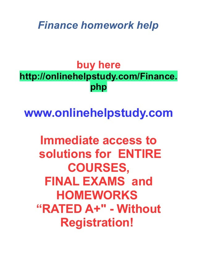 finance homework Finance assignment writing help offered by studentsassignmenthelpcom using its best and reliable finance assignments at an affordable price have a finance assignment then place your order now.