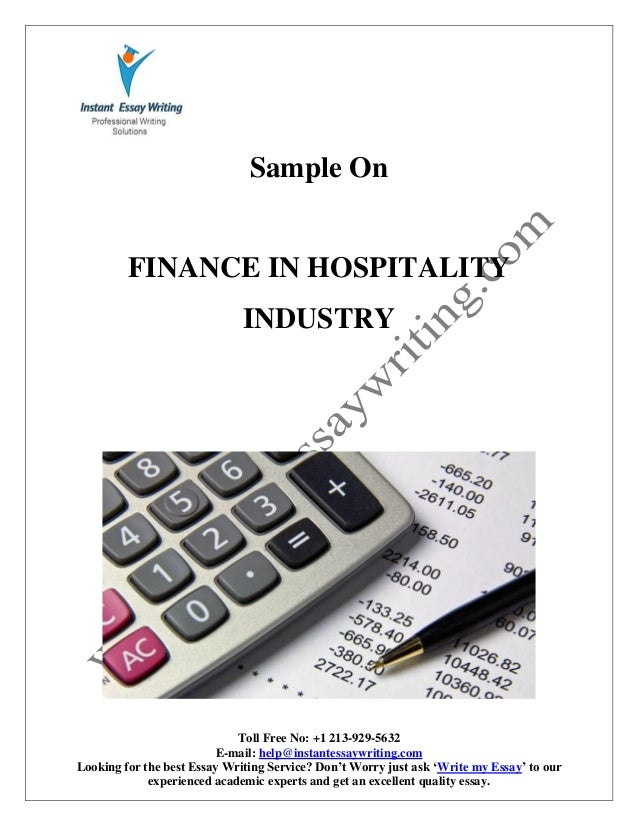 sample on finance in hospitality industry by instant essay writing  instant essay writing toll no 1 213 929 5632 e mail help