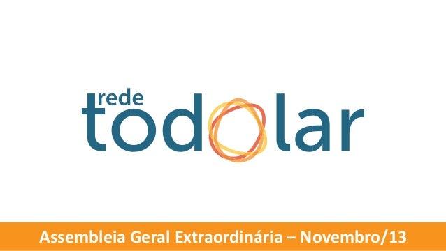 Assembleia Geral Extraordinária – Novembro/13
