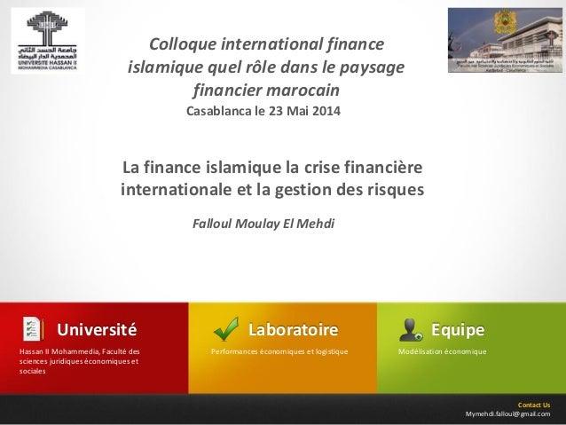 Contact Us Mymehdi.falloul@gmail.com Laboratoire Performances économiques et logistique Université Hassan II Mohammedia, F...