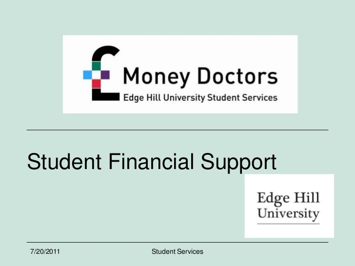 7/7/2011<br />Student Services<br />Student Financial Support<br />