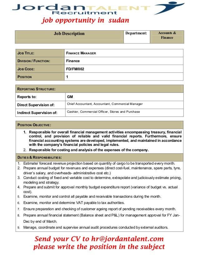 Job Description Department: Accounts &  Finance  JOB TITLE:  FINANCE MANAGER DIVISION / FUNCTION:  Finance JOB CODE:  FD/F...