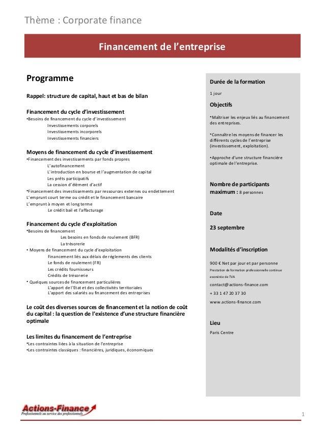 Thème : Corporate finance Financement de l'entreprise Programme Rappel: structure de capital, haut et bas de bilan Finance...