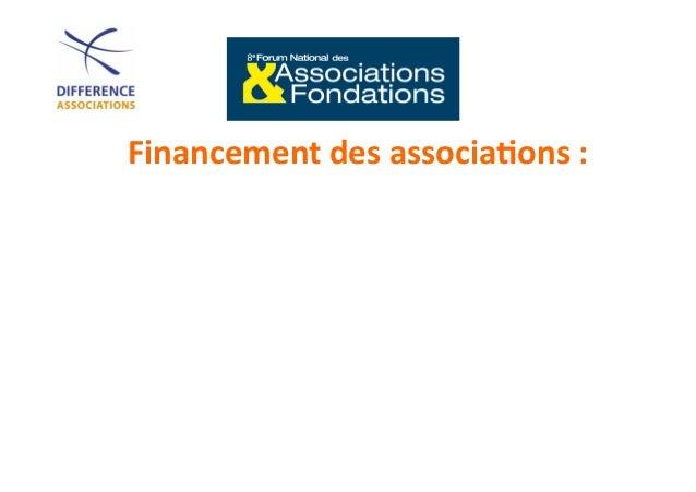 Atelier A 25  Financement  des  associa-ons  :   Quelles  nouvelles  pistes  pour  pallier   la  baiss...