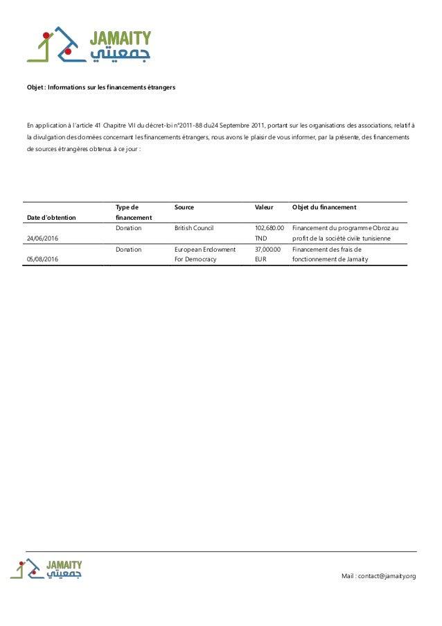 Mail : contact@jamaity.org Objet : Informations sur les financements étrangers En application à l'article 41 Chapitre VII ...