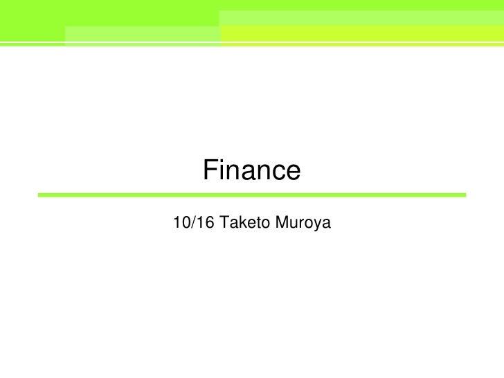 Finance10/16 Taketo Muroya