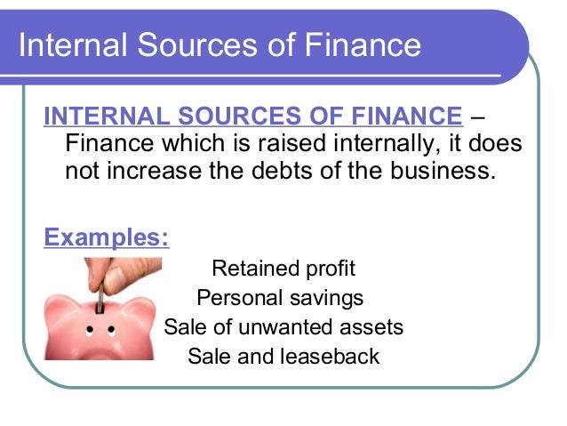 sources of internal and external finance essay