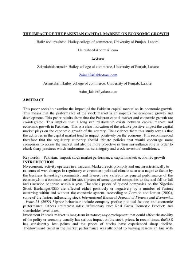 THE IMPACT OF THE PAKISTAN CAPITAL MARKET ON ECONOMIC GROWTH Hafiz abdurrasheed, Hailey college of commerce, University of...
