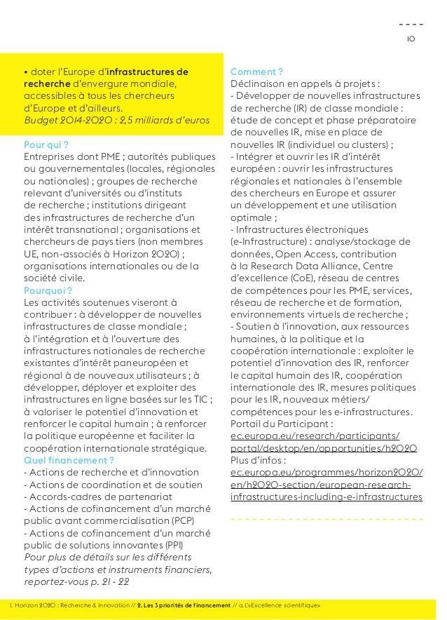 10  • doter l'Europe d'infrastructures de  recherche d'envergure mondiale,  accessibles à tous les chercheurs  d'Europe et...