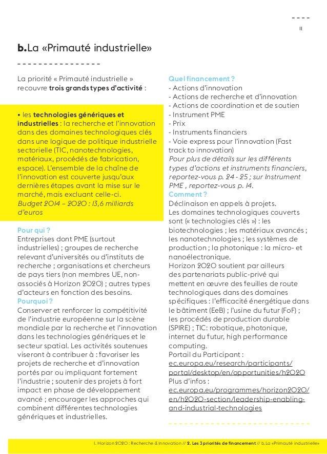11  La priorité « Primauté industrielle »  recouvre trois grands types d'activité :  • les technologies génériques et  ind...