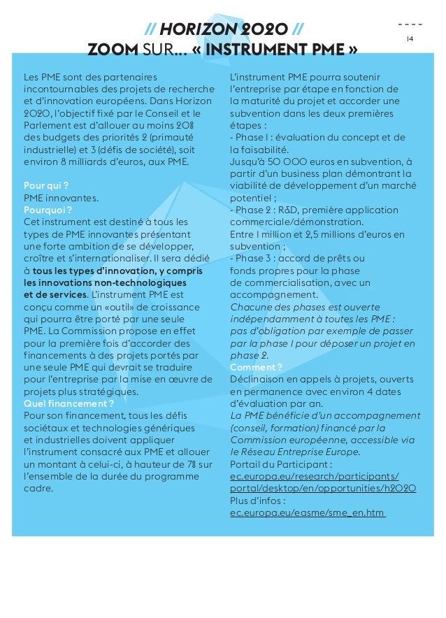 14  // Horizon 2020 //  ZOOM sur... « Instrument PME »  Les PME sont des partenaires  incontournables des projets de reche...