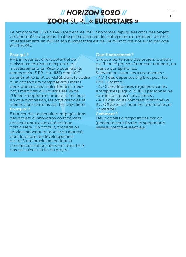 15  // Horizon 2020 //  ZOOM sur...« Eurostars »  Le programme EUROSTARS soutient les PME innovantes impliquées dans des p...