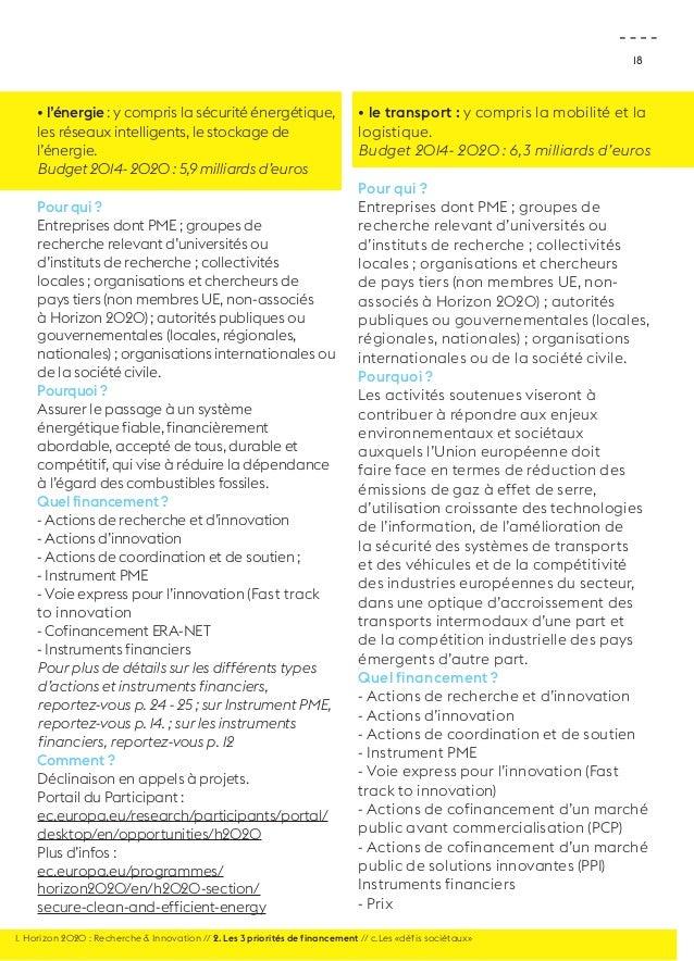 18  • l'énergie : y compris la sécurité énergétique,  les réseaux intelligents, le stockage de  l'énergie.  Budget 2014- 2...