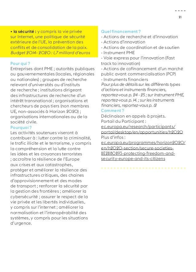 21  • la sécurité : y compris la vie privée  sur Internet, une politique de sécurité  extérieure de l'UE, la prévention de...
