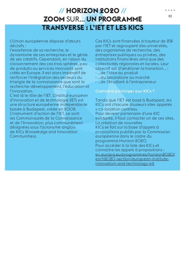 22  // Horizon 2020 //  ZOOM sur... Un programme  transverse : l'IET et les KICs  L'Union européenne dispose d'atouts  déc...