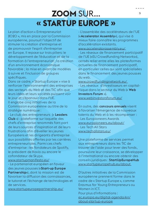 31  ZOOM sur...  « Startup Europe »  Le plan d'action « Entrepreneuriat  2020 », mis en place par la Commission  européenn...