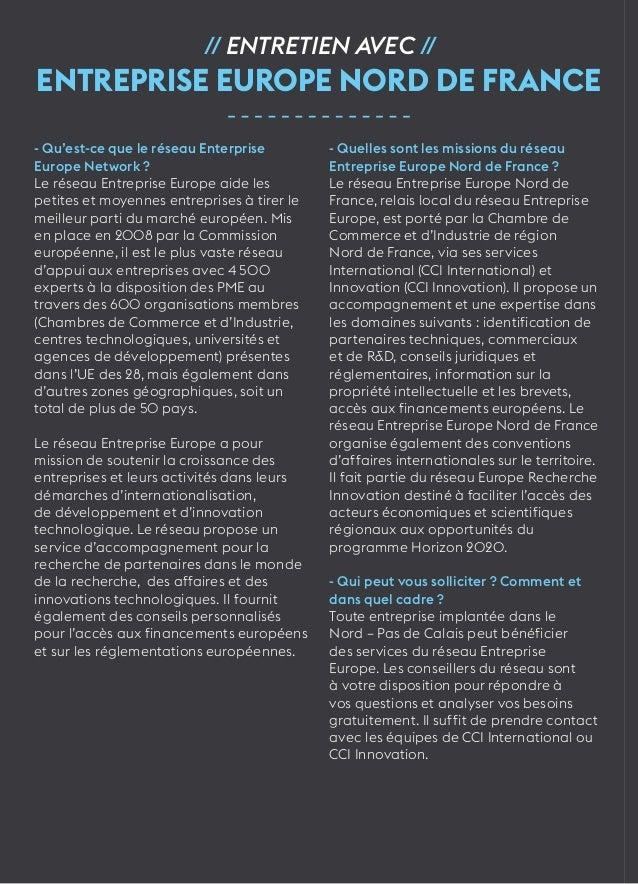 32  // Entretien avec //  Entreprise Europe Nord de France  - Qu'est-ce que le réseau Enterprise  Europe Network ?  Le rés...