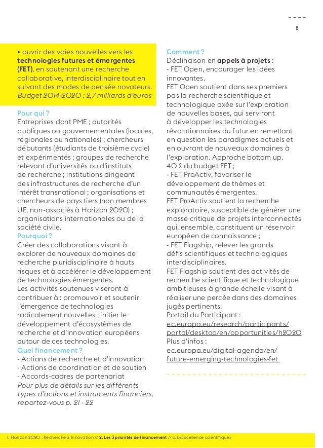 8  • ouvrir des voies nouvelles vers les  technologies futures et émergentes  (FET), en soutenant une recherche  collabora...