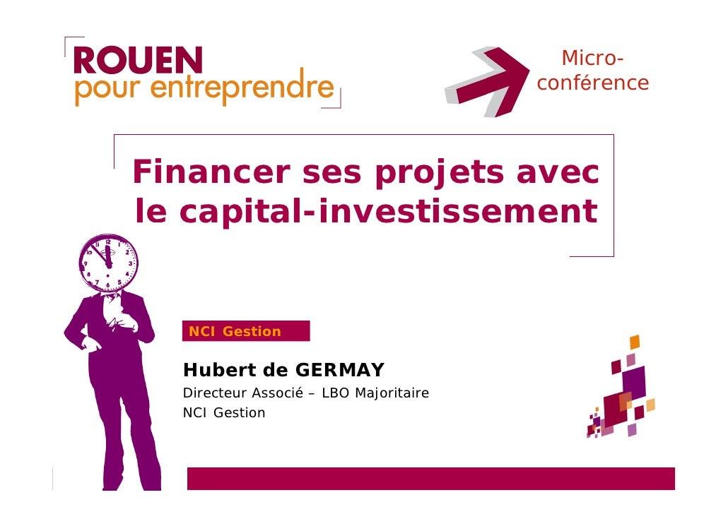 Micro-                                         conférence    Financer ses projets avec le capital-investissement      NCI ...