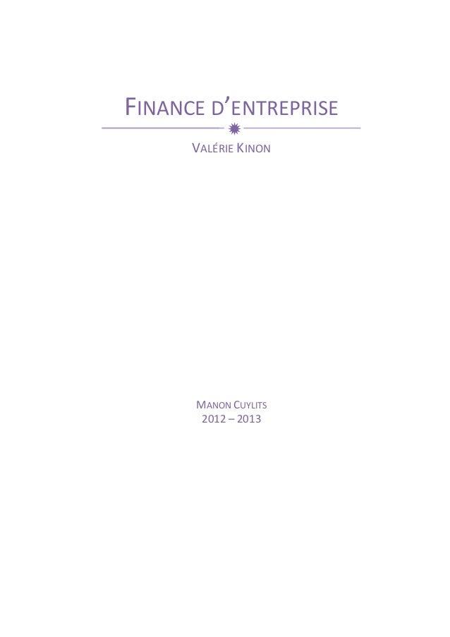 FINANCE  D'ENTREPRISE  ð  VALÉRIE  KINON  MANON  CUYLITS  2012  –  2013