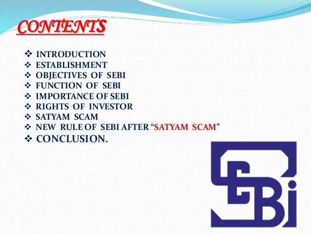 SEBI: Introduction, Objectives and Functions