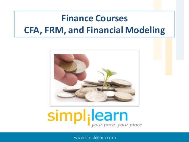 Finance Courses CFA, FRM, and Financial Modeling  www.simplilearn.com