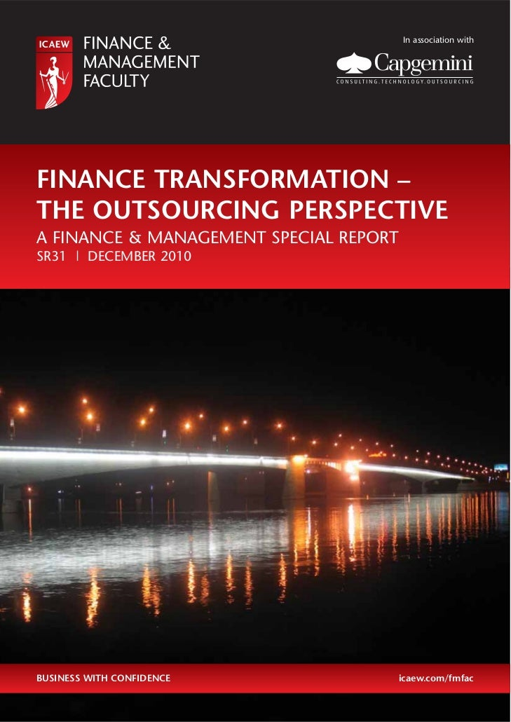 In association withFINANCE TRANSFORMATION –THE OUTSOURCING PERSPECTIVEA FINANCE & MANAGEMENT SPECIAL REPORTSR31 | DECEMBER...