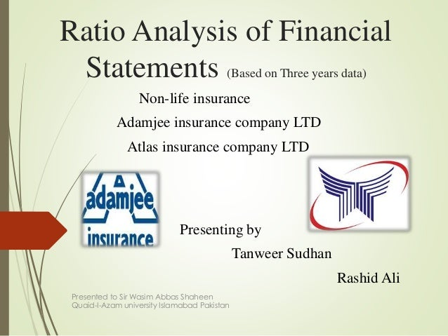 ratio analysis of asia insurance As a result of globalization, deregulation and terrorist attacks, the insurance industry has gone through a tremendous transformation over the past decade in the simplest terms, insurance of any type is all about managing risk.