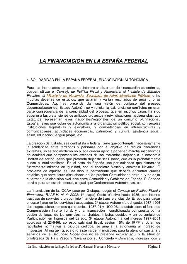 'La financiación en la España federal'. Manuel Herranz Montero Página 1 LA FINANCIACIÓN EN LA ESPAÑA FEDERAL 4. SOLIDARIDA...